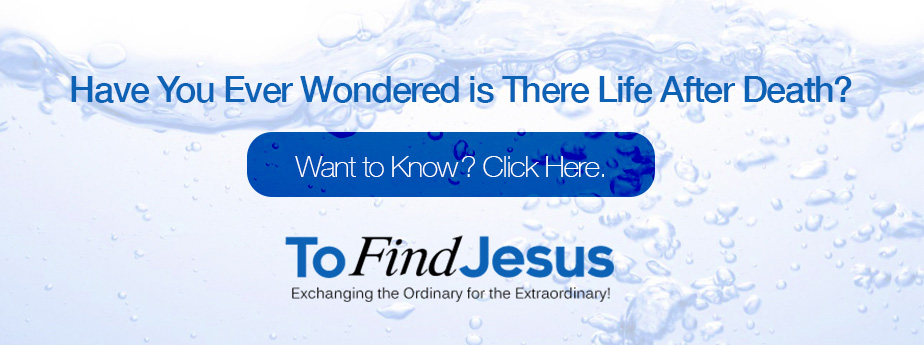 To Find Jesus